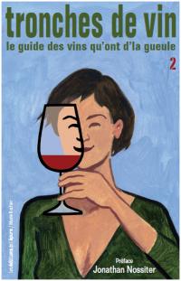 Tronches de vins 2